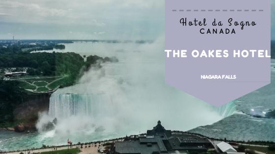 THE OAKES HOTEL NIAGARA FALLS: LE CASCATE DEL NIAGARA COME NON LE HAI MAI VISTE PRIMA